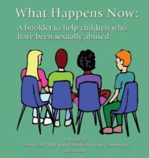 "Image of booklet cover entitled ""What Happens Now: A booklet to help children who have been sexually abused"""