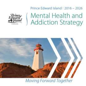 Cover of the Prince Edward Island 2016-2026 Mental Health and Addiction Strategy picturing a PEI lighthouse