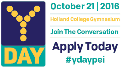 Y Day logo with text that reads: October 21, 2016, Holland College gymnasium. Join the conversation. Apply today. #ydaypei
