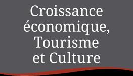 Croissance économique Tourisme et Culture