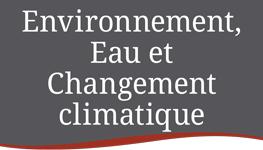 Environnement, Eau et Changement climatique