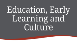 Education, Early Learning and Culture