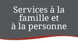 Services à la famille et à la personne