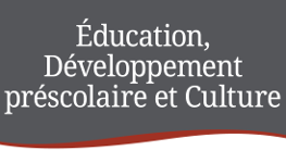 Éducation, Développement préscolaire et Culture