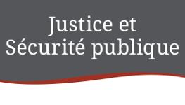 Justice et Sécurité publique