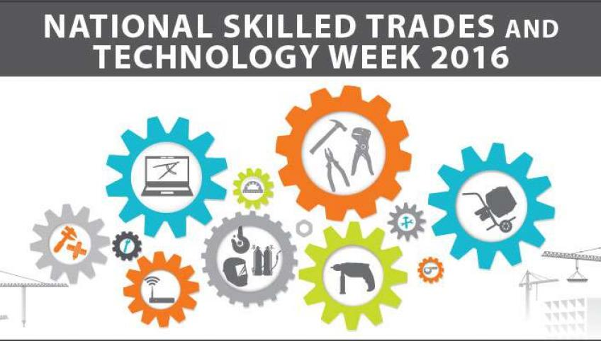 "Image title bar reads ""National Skilled Trades and Technology Week 2016"" followed by graphic images of cogs to represent various trades."