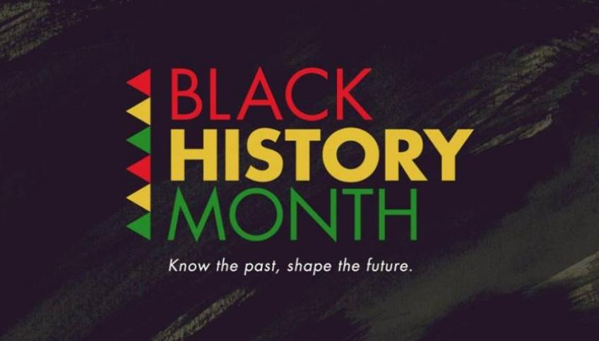 Graphic that reads 'Black History Month - Know the past, shape the future'
