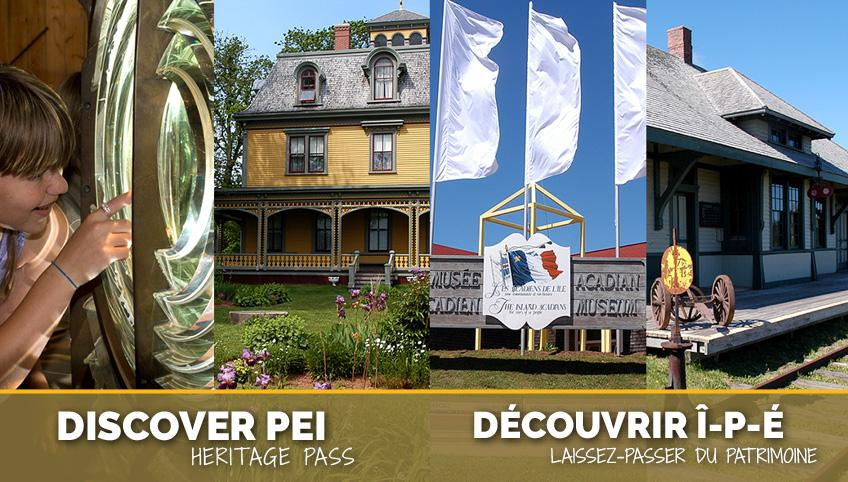 Images from four museum sites with title 'Discover PEI Heritage Pass'