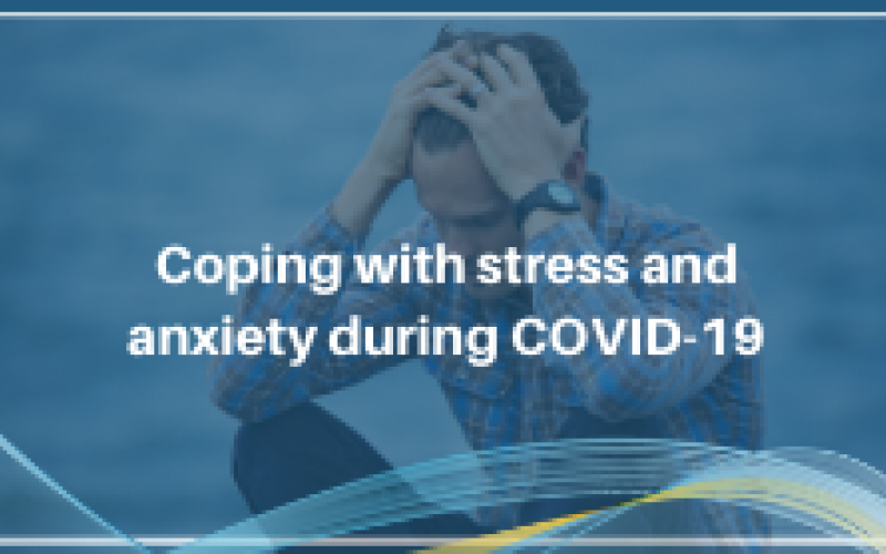 "Graphic with text: ""Coping with Stress during COVID-19"""