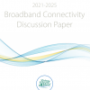 Thumbnail image of Broadband Connectivity Discussion Paper