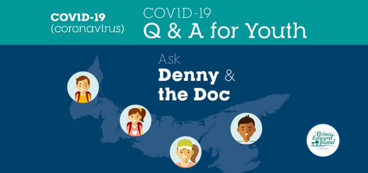 """COVID-19 graphic with text: """"COVID-19 Q&A for Youth Ask Denny & the Doc"""""""