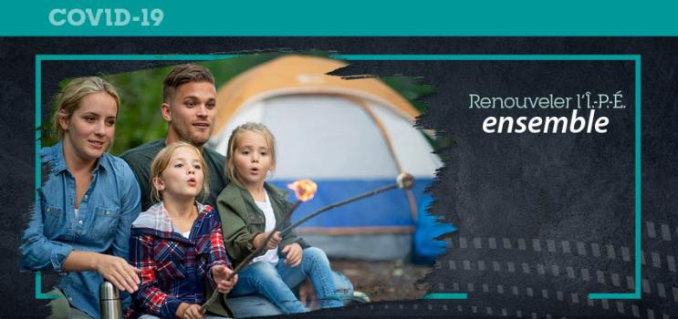 Graphic and iStock image of family camping with text : Renouveler l'IPE ensemble