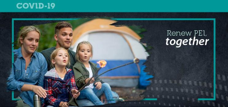 "iStock image of family at a campground with text: ""Renew PEI Together"""