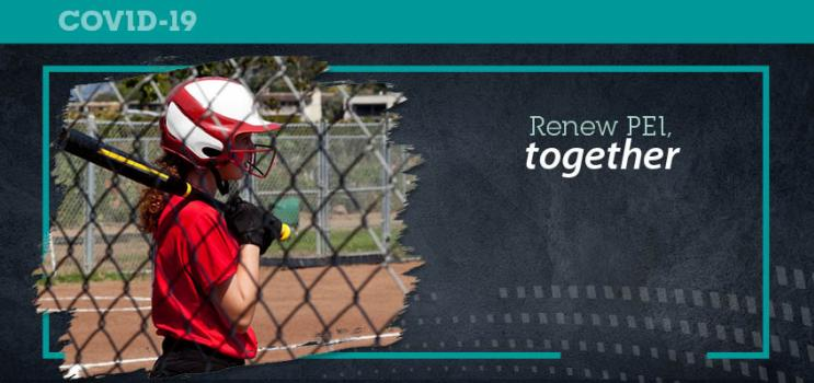 "iStock image of young female baseball player with text ""Renew PEI Together"""