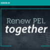 "Graphic image with text ""Renew PEI Together"""