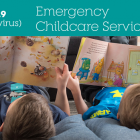 "Image that shows two children reading on the floor with the text ""Emergency Childcare Services - COVID-19"""