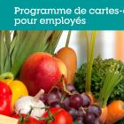 "Graphic showing vegetables with text : ""Programme des cartes-cadeaux pour employes"""