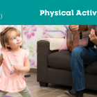 "Graphic of family playing music and dancing with text ""COVID-19 Physical Activity"""
