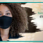 Graphic with image of woman masking a mask