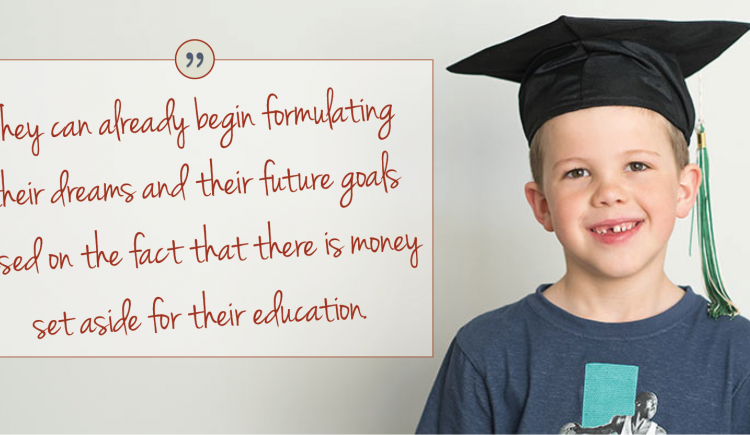 """Image of young boy with graduation cap with copy: """"They can already begin formulating their dreams and their future goals based on the fact that there is money set aside for their educaton.'"""