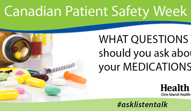 Canadian Patient Safety Week - What questions should you ask about your medications?
