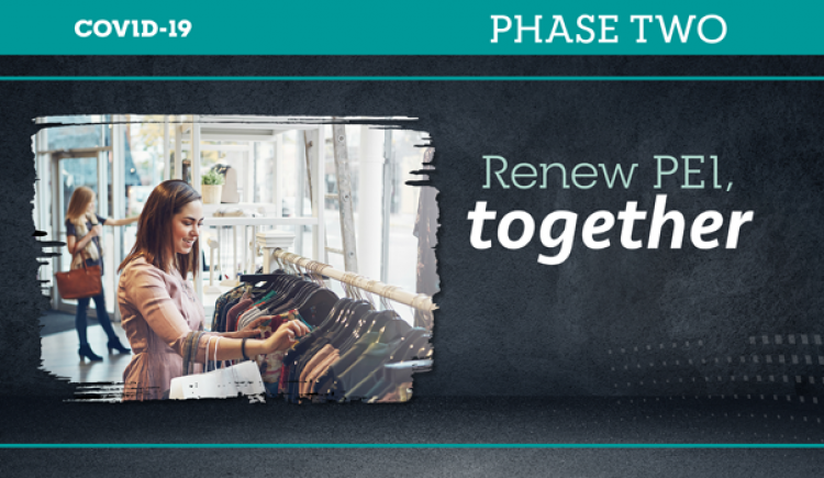 """Graphic of female at an indoor retail shop with text: """"Renew PEI together Phase Two"""""""