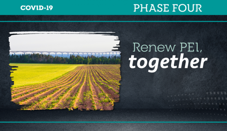 """Graphic with image of field in foreground and Confederation Bridge in background with text: """"Renew PEI together - Phase Four"""""""